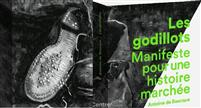 LIVRE : Godillots - Manifeste pour une histoire marchée